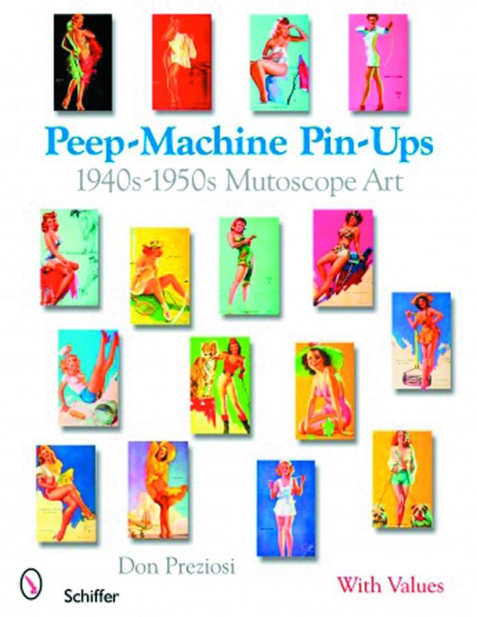 Peep Machine Pin-Ups 1940's-1950's Mutoscope Art Book