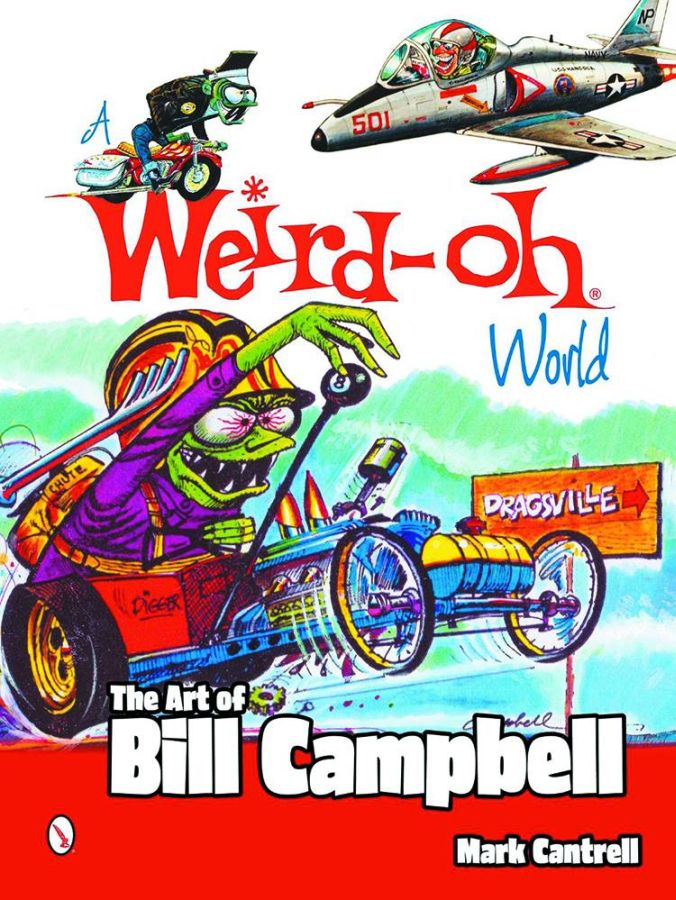 Weird-Oh World Art of Bill Campbell Book
